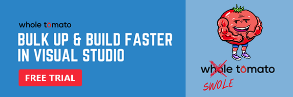Bulk up & build faster in Visual Studio